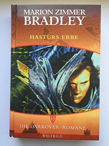 Marion Zimmer Bradley: Hasturs Erbe: Ein Darkover Roman