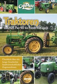 Garant Verlag: Traktoren. Überblick über die lange Geschichte landwirtschaftlicher Zugmaschinen