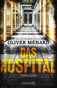 Oliver Ménard: Das Hospital