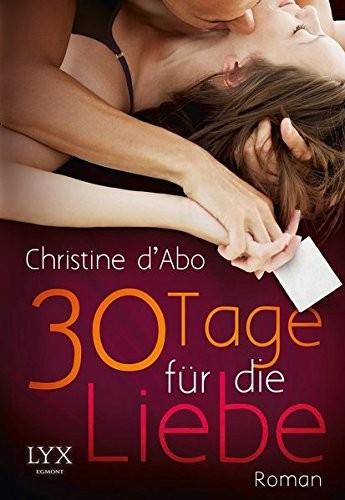 Christine D'Abo: 30 Tage für die Liebe