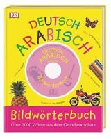 Bildwörterbuch Arabisch-Deutsch, m. Audio-CD, Pappbilderbuch