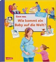 Katja Reider: Wie kommt ein Baby auf die Welt?