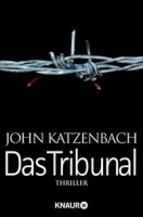 John Katzenbach: Das Tribunal
