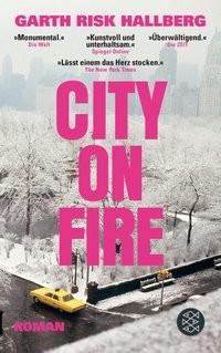 Garth Risk Hallberg: City on Fire