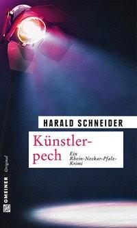 Harald Schneider: Künstlerpech