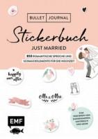 EMF: Bullet Journal – Stickerbuch Just married: 850 romantische Sprüche und Schmuckelemente für die