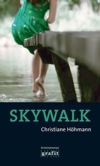 Christiane Höhmann: Skywalk