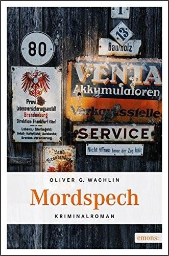 Oliver G. Wachlin: Mordspech