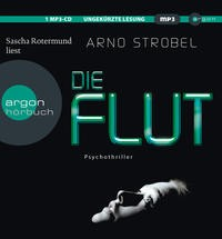 Arno Strobel: Die Flut, 1 MP3-CD