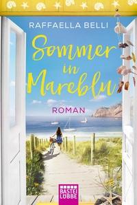 Raffaella Belli: Sommer in Mareblu