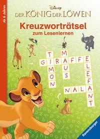 Disney: Der König der Löwen: Kreuzworträtsel zum Lesenlernen