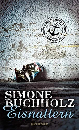 Simone Buchholz: Eisnattern
