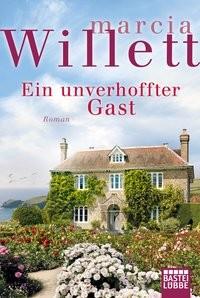 Marcia Willett: Ein unverhoffter Gast