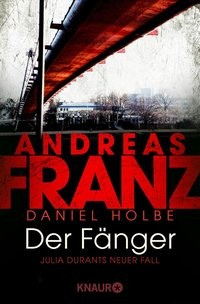 Andreas Franz: Der Fänger
