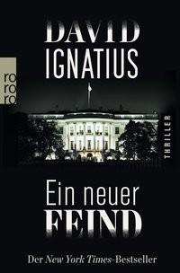 David Ignatius: Ein neuer Feind