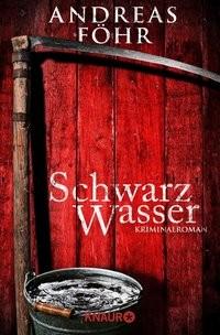 Andreas Föhr: Schwarzwasser