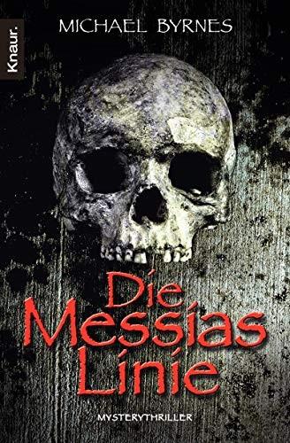 Michael Byrnes: Die Messias-Linie