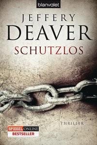 Jeffery Deaver: Schutzlos
