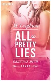 Michelle Leighton: All The Pretty Lies - Erkenne mich