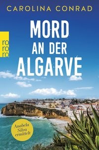Carolina Conrad: Mord an der Algarve