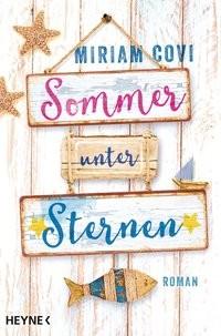 Miriam Covi: Sommer unter Sternen