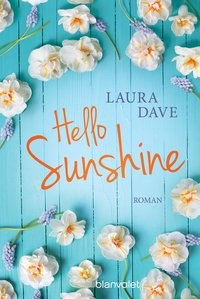 Laura Dave: Hello Sunshine