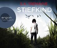 S. K. Tremayne: HÖRBUCH: Stiefkind, 6 Audio-CDs