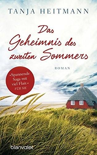 Tanja Heitmann: Das Geheimnis des zweiten Sommers
