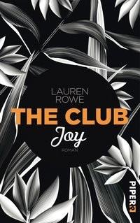 Lauren Rowe: The Club - Joy