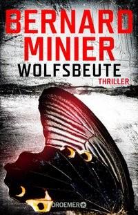 Bernard Minier: Wolfsbeute