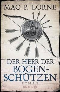 Mac P. Lorne: Der Herr der Bogenschützen