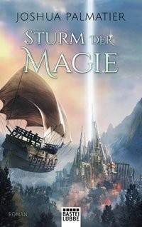 Joshua Palmatier: Sturm der Magie