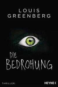 Louis Greenberg: Die Bedrohung