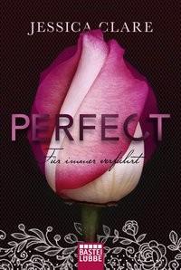 Jessica Clare: Perfect - Für immer verführt