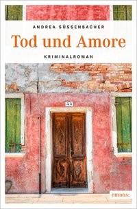 Andrea Süssenbacher: Tod und Amore
