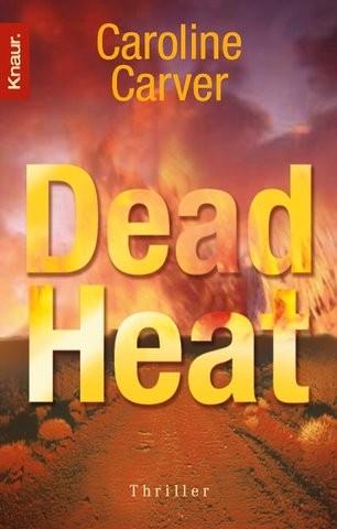 Caroline Carver: Dead Heat