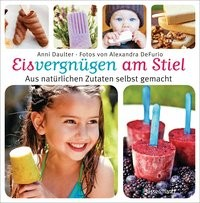 Anni Daulter: Eisvergnügen am Stiel