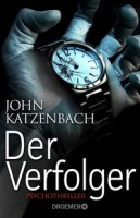 John Katzenbach: Der Verfolger