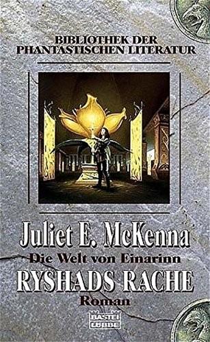 Juliet E. McKenna: Rhyshads Rache. Die Welt von Einarinn