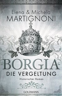 Elena & Michela Martignoni: Borgia - Die Vergeltung
