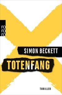 Simon Beckett: Totenfang