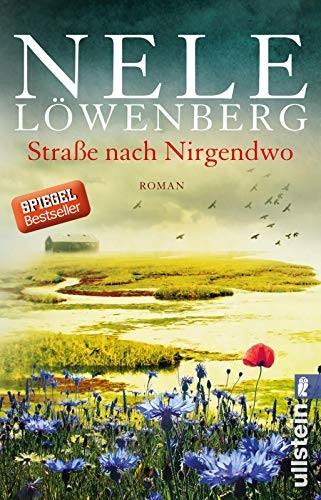 Nele Löwenberg: Straße nach Nirgendwo