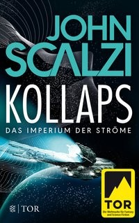 John Scalzi: Kollaps - Das Imperium der Ströme 1