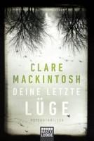 Clare Mackintosh: Deine letzte Lüge