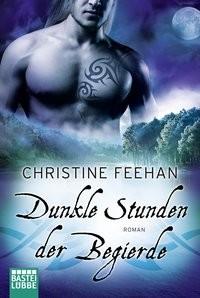 Christine Feehan: Dunkle Stunden der Begierde