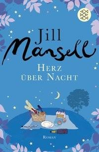 Jill Mansell: Herz über Nacht