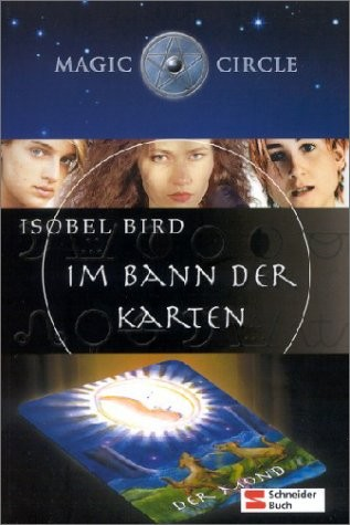 Isobel Bird: Magic Circle, Im Bann der Karten