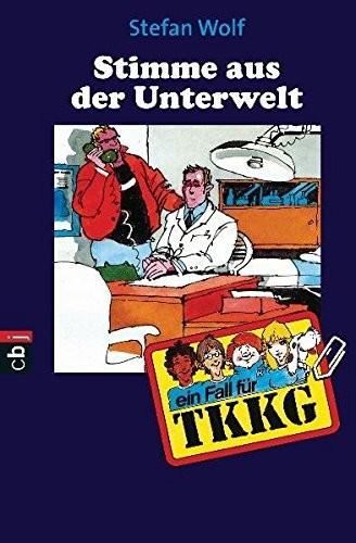 Stefan Wolf: TKKG - Rächer aus der Unterwelt