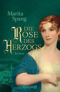 Marita Spang: Die Rose des Herzogs