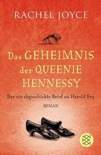 Rachel Joyce: Das Geheimnis der Queenie Hennessy